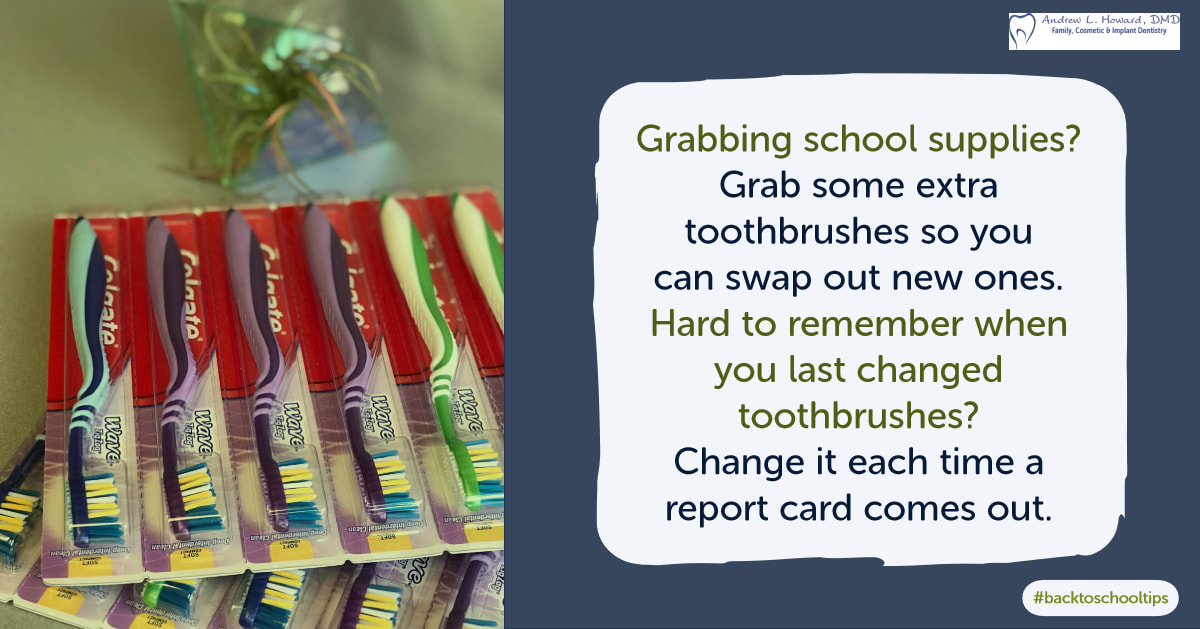 [IMG] If you're shopping for school supplies, grab some extra toothbrushes so you can swap out new ones. Hard to remember when you last changed toothbrushes? Change it each time a report card comes out.